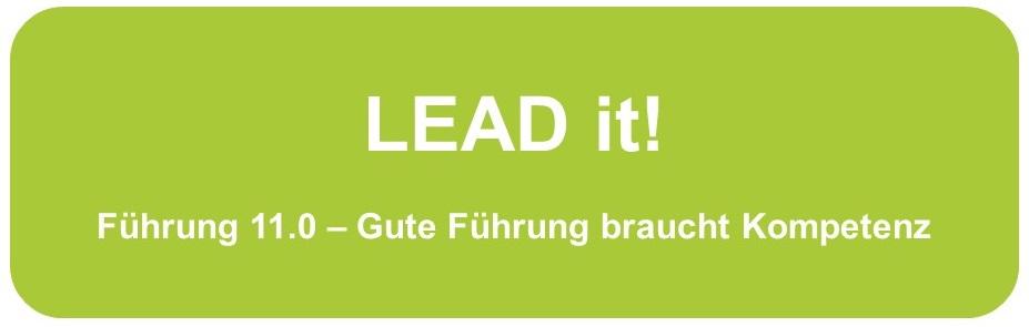 keynote LEAD it - Führung 11.0 - Gute Führung braucht Kompetenz