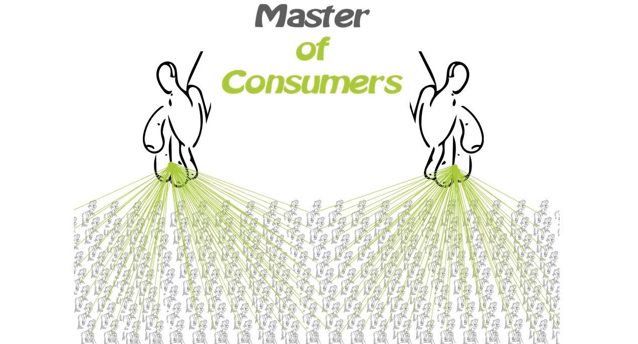Master of Consumers - Die Konsumenten als Marionetten im Neoliberalismus