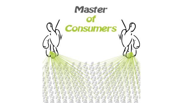Master of Consumers - Konsumenten als Marionetten im Neoliberalismus